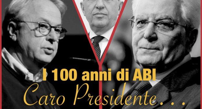 "100 anni di Abi: ""Caro Presidente…"""