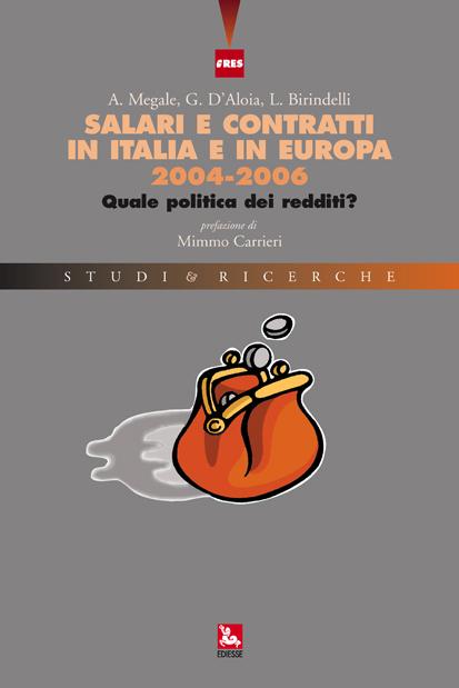Salari e contratti in Italia e in Europa 2004-2006