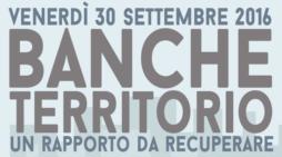 """Veneto: CGIL e FISAC Treviso – tavola rotonda """"Banche e territorio, un rapporto da recuperare"""""""