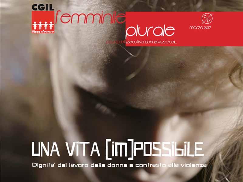 Femminile Plurale N.3: UNA VITA (IM)-POSSIBILE (Roma, 22 marzo)