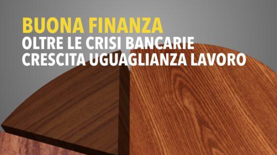 La Buona Finanza: Megale, Padoan, Patuelli e Camusso