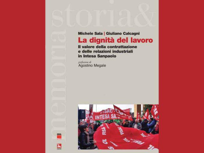 La dignità del lavoro: il valore della contrattazione e delle relazioni industriali in Intesa Sanpaolo
