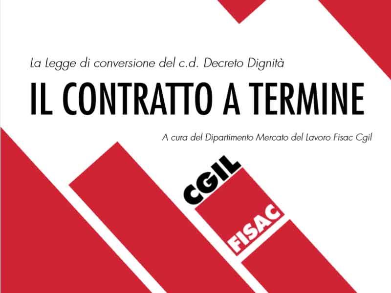 La Legge di conversione del c.d. Decreto Dignità: il contratto a termine