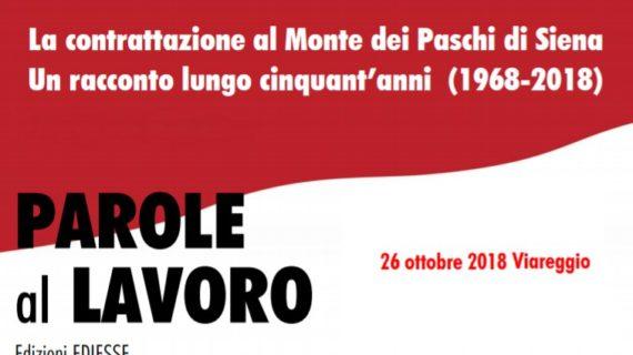 """Presentazione """"Parole al lavoro"""" 26 ottobre, Viareggio"""