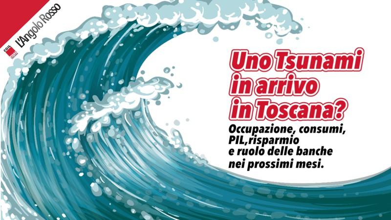 L'Angolo Rosso: uno tsunami in arrivo in Toscana
