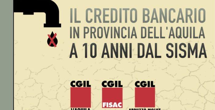 L'Aquila: Il credito bancario in Provincia dell'Aquila a 10 anni dal sisma