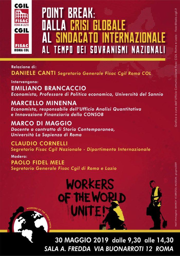 Lazio – Video dell'iniziativa Point Break – dalla crisi globale al sindacato internazionale