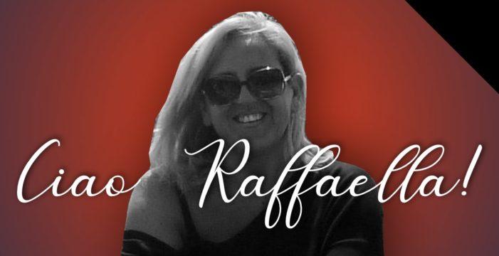 Ciao Raffaella!