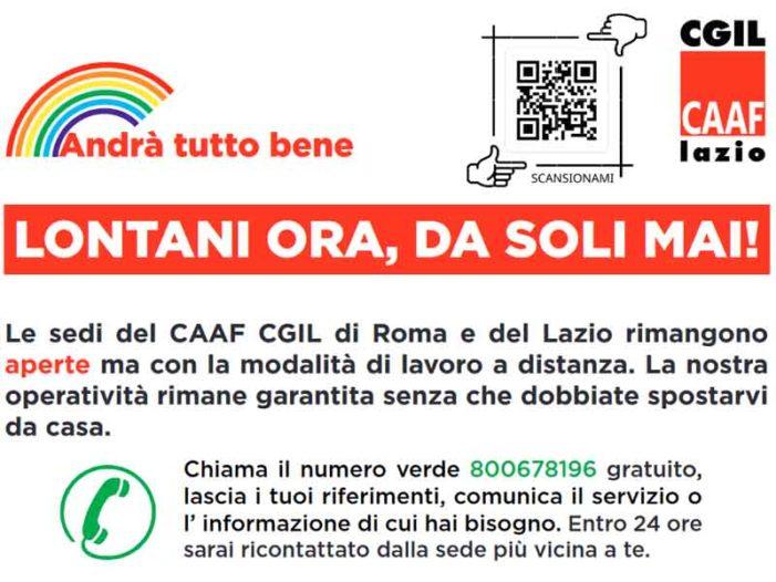CAAF CGIL di Roma e del Lazio: operatività garantita senza che dobbiate spostarvi da casa