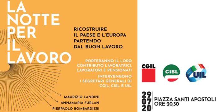 Cgil, Cisl e Uil, questa sera a Roma 'Notte per il lavoro', con Landini, Furlan, Bombardieri