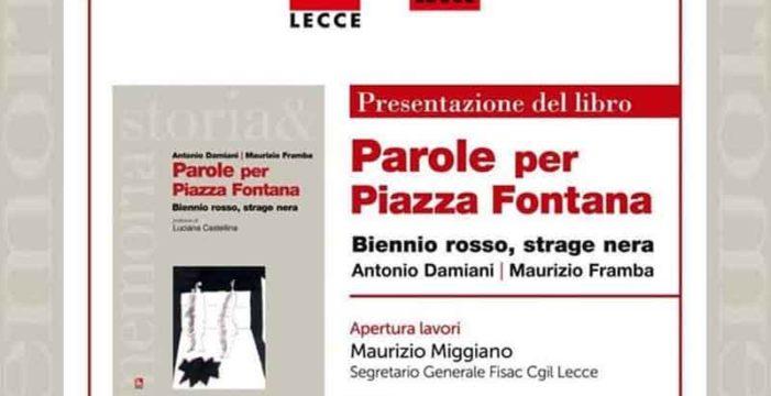 """Lecce: la presentazione del libro """"Parole per piazza Fontana"""""""