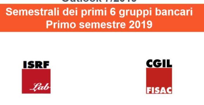 ISRF Lab: le semestrali dei primi 6 gruppi bancari – Primo semestre 2019