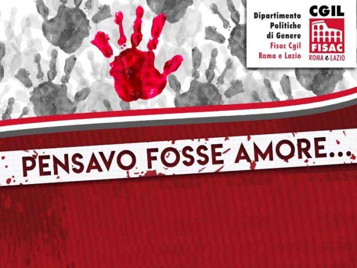 """Lazio – Evento Politiche di Genere """"Pensavo Fosse Amore……"""""""