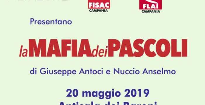 """Evento a Napoli: """"La mafia dei pascoli"""""""