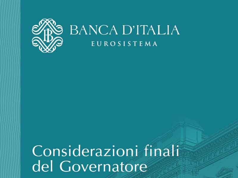 Banca d'Italia: Relazione Annuale sul 2018 e considerazioni finali del Governatore